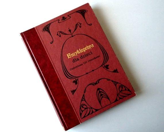 Encyklopedia dla dzieci | 1891 rok | przedruk offsetowy reprint