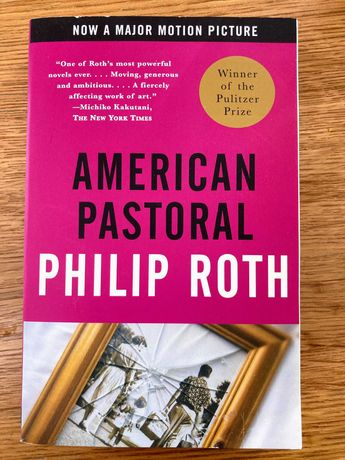 """American Pastoral"" - Philip Roth [NOVO]"