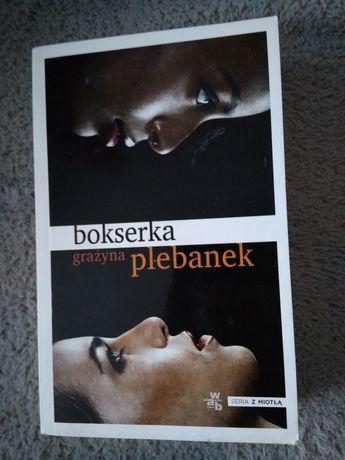 Bokserka - Grażyna Plebanek - książka