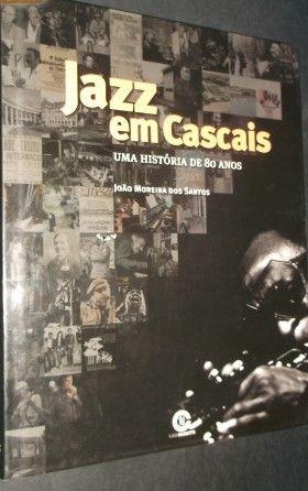 João Moreira dos Santos-);Jazz em Cascais-Uma História de 80 Anos