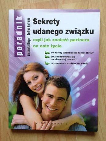 Sekrety udanego związku, czyli jak znaleźć partnera Alex Berger