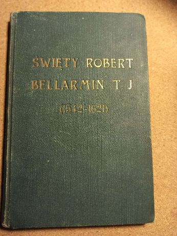 "Religia: ""Św. Robert Bellarmin T.J."" 1930"