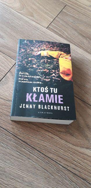 Ktoś tu Kłamie Jenny Blackhurst