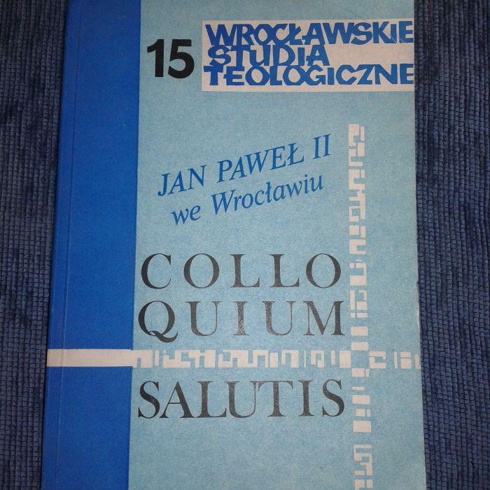 Colloquium salutis Wrocławskie studia Jan Paweł II w Wrocławiu Warszawa - image 1