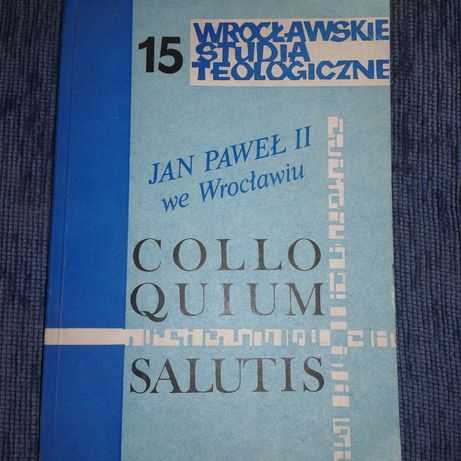 Colloquium salutis Wrocławskie studia Jan Paweł II w Wrocławiu