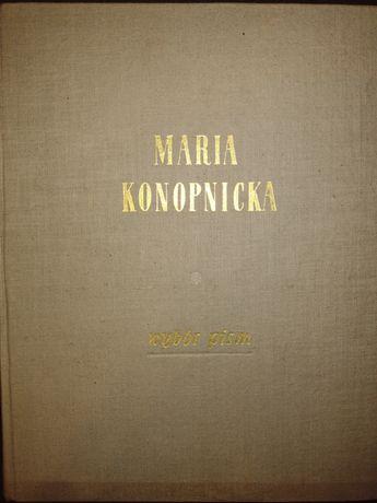 """Maria Konopnicka """"Wybór pism"""""""