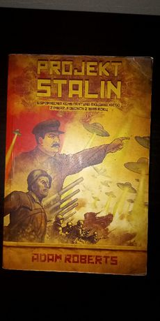 "Sprzedam książkę ""PROJEKT STALIN"" Adam Roberts!"