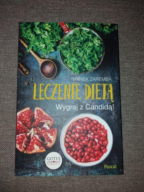 Leczenie dietą. Wygraj z candidą! - Marek Zaremba