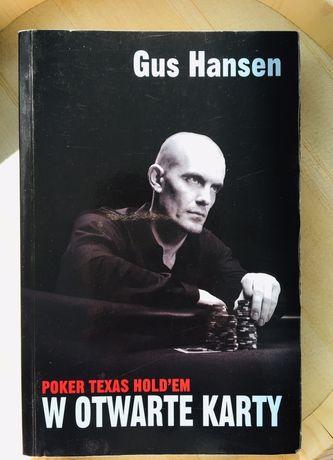 W otwarte karty - poker Texas Holdem Gus Hansen