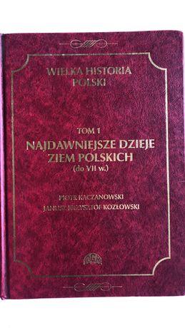 Wielka historia Polski tom 1 P. Kaczanowski, J.K. Kozłowski