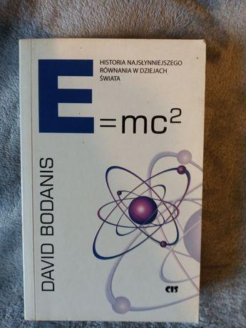 E =mc- D .Bodanis