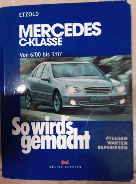 Książka do naprawy Mercedes So wird's gemacht: Mercedes C-Klasse