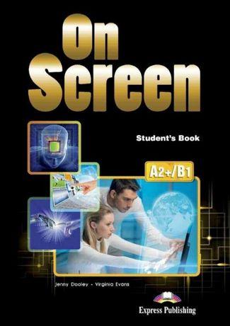 On Screen A2+/B1 Student's Book - Podręcznik