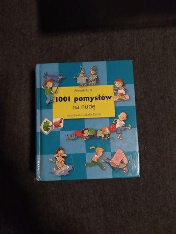 """Książka dla dzieci """"1001 pomysłów na nudę"""", zabawka, zabawy dla dzieci"""