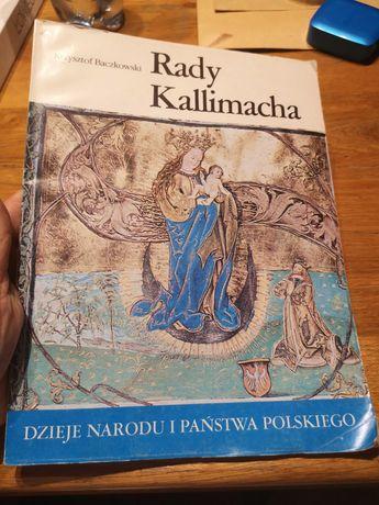 """Krzysztof Baczkowski """"Rady Kallimacha"""""""