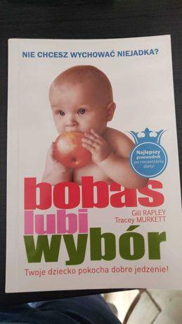 """Książka """"Bobas lubi wybór"""" BLW"""