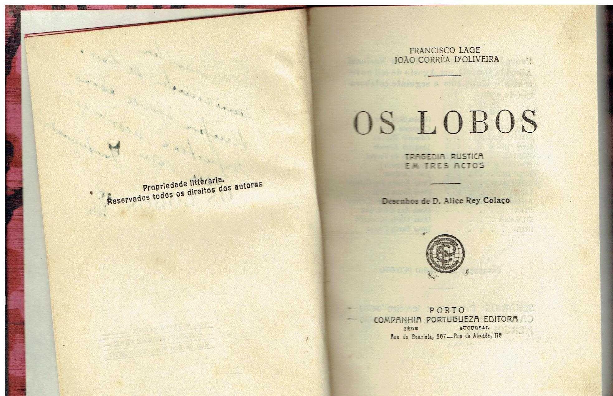 11681  Os lobos : tragedia rustica em tres actos /  de Francisco Lage