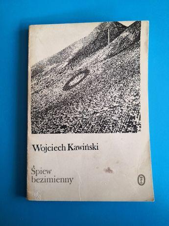 Śpiew bezimienny Wojciech Kawiński 1978 r - poezja, wiersze