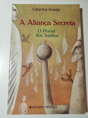 A aliança secreta de Catarina Araújo
