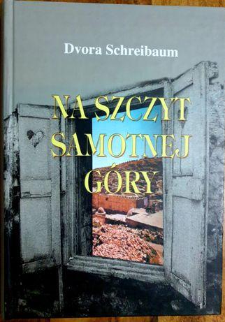 """Na szczyt samotnej góry"" D.Schreibaum"