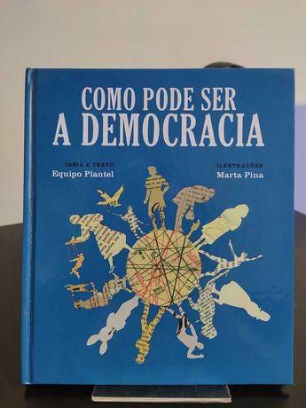 """Livro """"Como pode ser a democracia"""""""