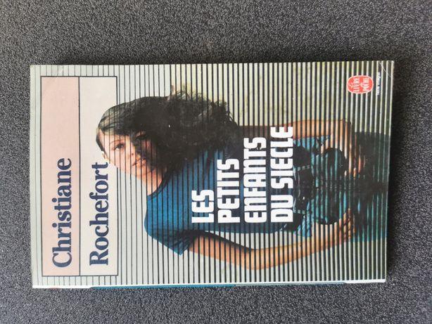 Les Petit Enfants du siecle - Christiane Rochefor - 1996