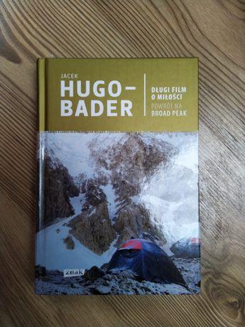 Długi film o miłości Powrót na Broad Peak Jacek Hugo-Bader
