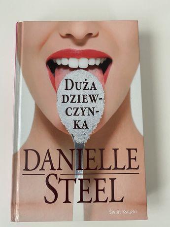 """""""Duża dziewczynka"""" Danielle Steel"""