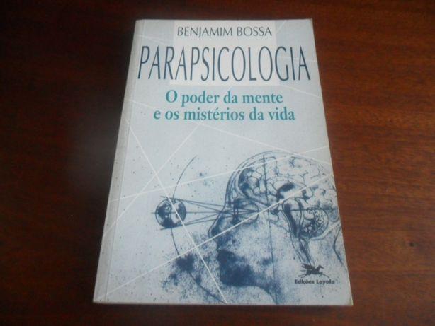 """""""Parapsicologia: o Poder da Mente e os Mistérios da Vida"""" de B. Bossa"""