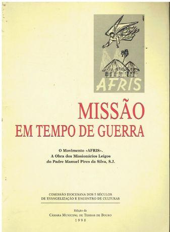 10556 Missão em tempo de guerra / de Manuel Pires da Silva ;