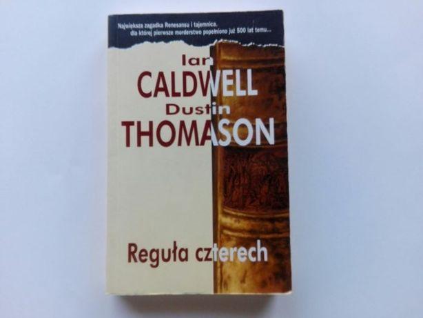 Ian Caldwell, Dustin Thomason - Reguła czterech
