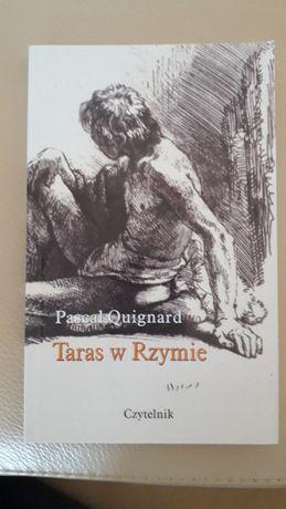 """Pascal Quignard """"Taras w Rzymie"""""""