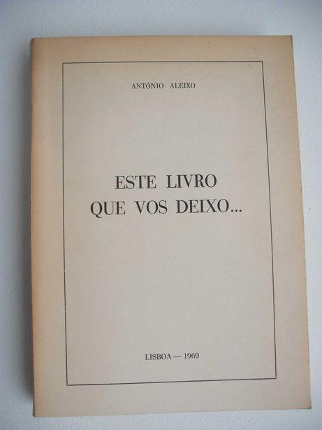 Antonio Aleixo Este livro que vos Deixo 1969