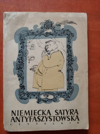 Niemiecka satyra antyfaszystowska - Czytelnik 1951