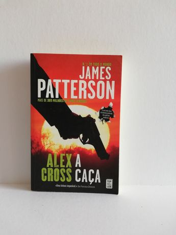 Alex Cross: A Caça, de James Patterson