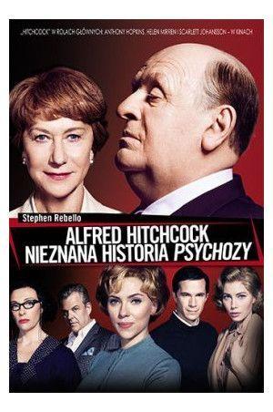 KSIĄŻKA Alfred Hitchcock. Nieznana historia Psychozy