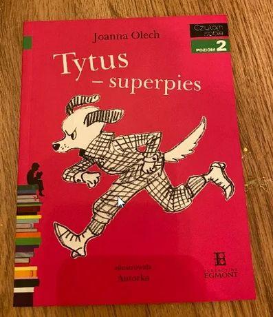 Tytus - superpies. Czytam sobie. Poziom 2. Joanna Olech.