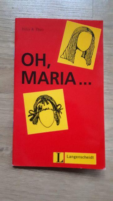 OH Maria Felix & Theo Język Niemiecki DOWÓZ GRATIS
