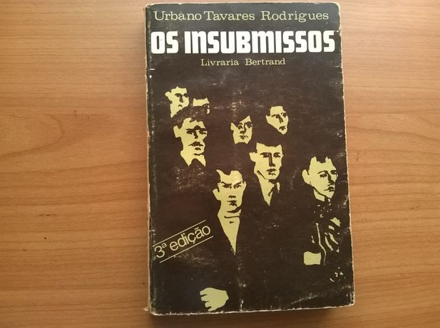 """""""Os Insubmissos"""" (portes grátis) - Urbano T. Rodrigues"""
