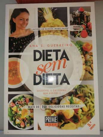 Dieta sem Dieta - Ana S. Guerreiro - Paleo
