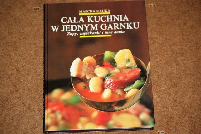 Cała kuchnia w jednym garnku - Mascha Kauka