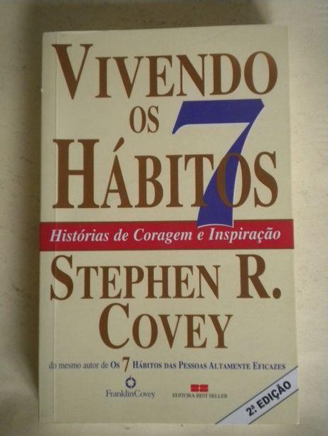 Vivendo os 7 Hábitos de Stephen R. Covey