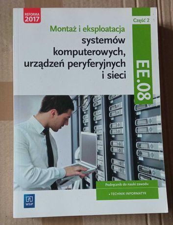 EE.08 Część 2 Montaż i eksploatacja systemów komputerowych
