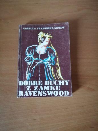 Książka Dobre duchy z zamku Ravenswood Urszula Trawińska-Moroz