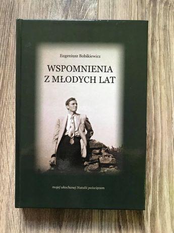 """""""Wspomnienia z młodych lat"""" - Eugeniusz Bobikiewicz"""