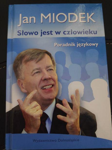 Jan Miodek Słowo jest w człowieku