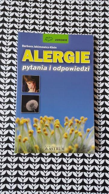 Poradnik: Alergie - Pytania i Odpowiedzi; Barbara Jakimowicz-Klein