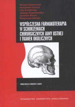 Współczesna farmkoterapia Stomatologia