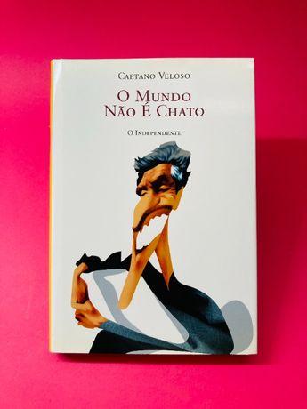 O Mundo Não é Chato - Caetano Veloso