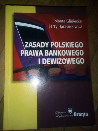 """""""Zasady polskiego prawa bankowego i dewizowego""""- K. Gliniecka J. Haras"""